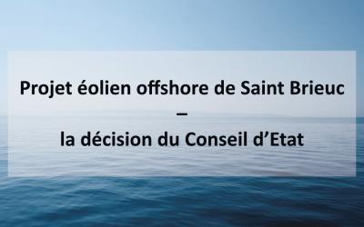 Projet éolien offshore de Saint Brieuc – la décision du Conseil d'Etat