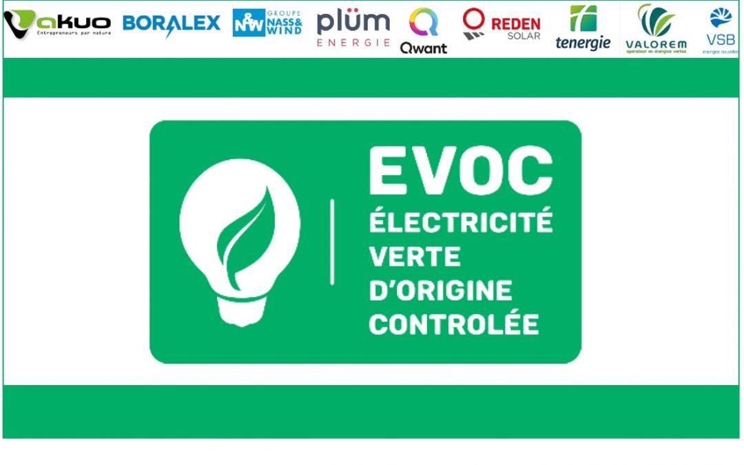 Lancement de l'EVOC, Electricité Verte d'Origine Contrôlée